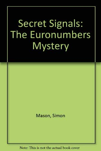 9780936653280: Secret Signals: The Euronumbers Mystery