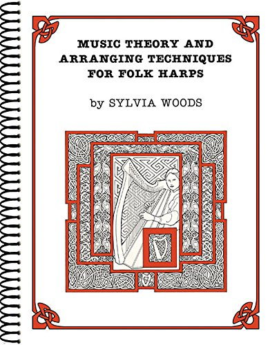 9780936661025: Music Theory and Arranging Techniques for Folk Harps