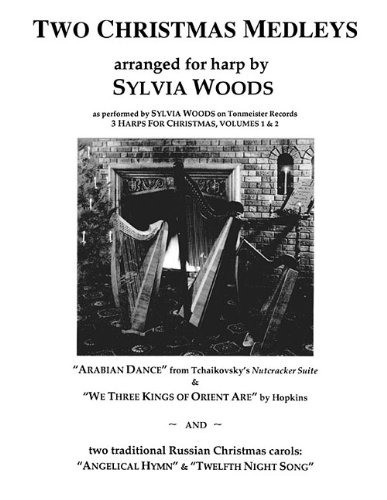 TWO CHRISTMAS MEDLEYS - ARRANGED FOR HARP: Sylvia Woods