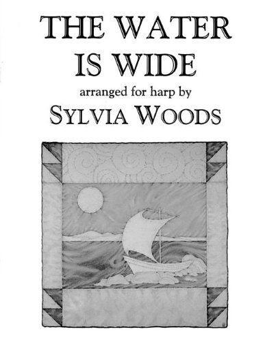 9780936661209: The Water Is Wide: Arranged for Harp