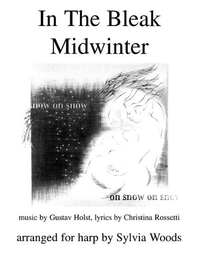 IN THE BLEAK MIDWINTER - ARRANGED FOR HARP: Sylvia Woods