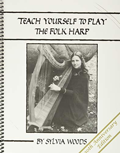 9780936661421: Teach Yourself to Play the Folk Harp, 30th Anniversary Edition