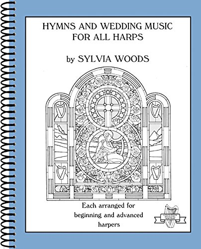 9780936661438: Hymns and Wedding Music for All Harps (Sylvia Woods Multi-Level Harp Books)