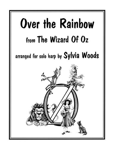 9780936661452: Over the Rainbow from the Wizard Of Oz: Arranged for Solo Harp