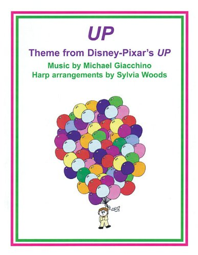 9780936661537: Up: Theme from Disney-Pixar Motion Picture, Arranged for Harp