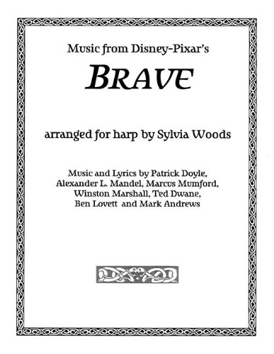 9780936661568: Music From Disney-Pixar's Brave: Arranged for Harp by Sylvia Woods