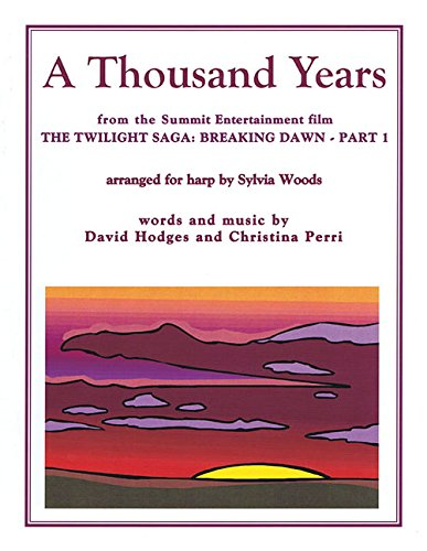 9780936661643: A Thousand Years from The Twilight Saga: Breaking Dawn, Part 1: Arranged for Harp