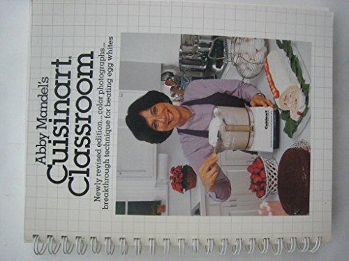 9780936662077: Abby Mandel's Cuisinart Classroom