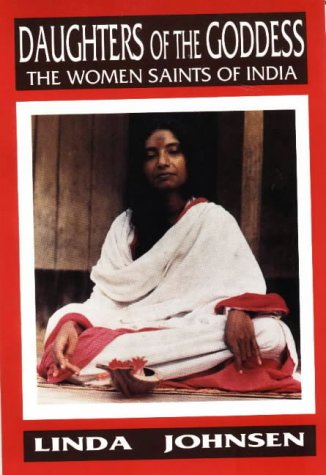 9780936663098: Daughters of the Goddess: Women Saints of India