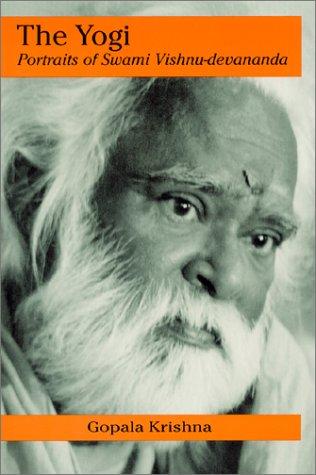 9780936663128: The Yogi: Portraits of Swami Vishnu-Devananda
