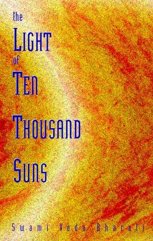 9780936663203: The Light of Ten Thousand Suns
