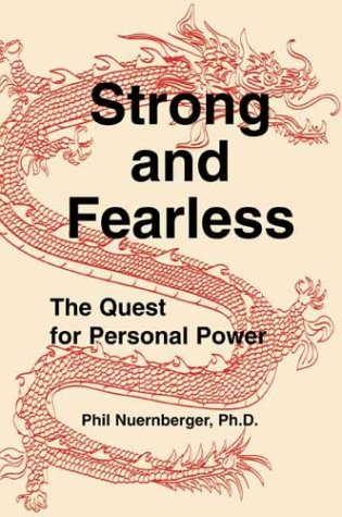 9780936663340: Strong and Fearless: The Quest for Personal Power