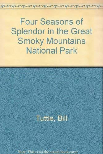 Four Seasons of Splendor in the Great: Tuttle, Bill