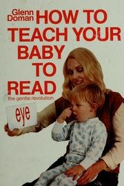 9780936676012: How to Teach Your Baby to Read