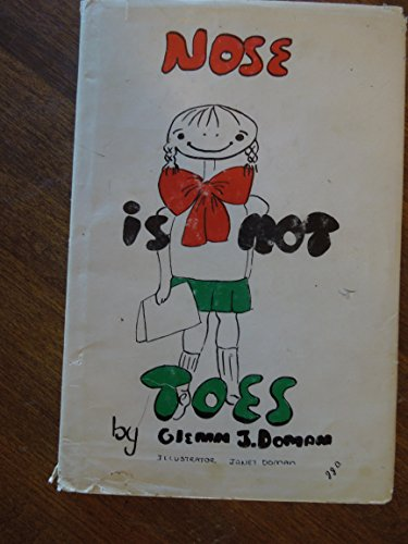 Nose Is Not Toes: Doman, Glenn J.