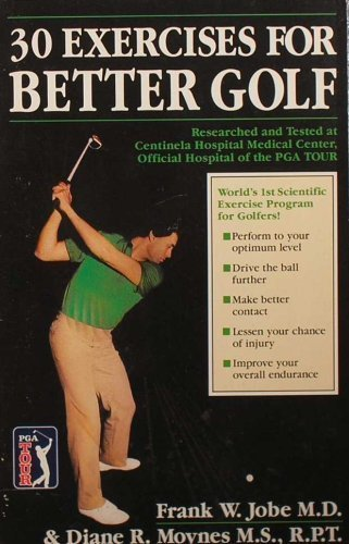 Thirty Exercises for Better Golf