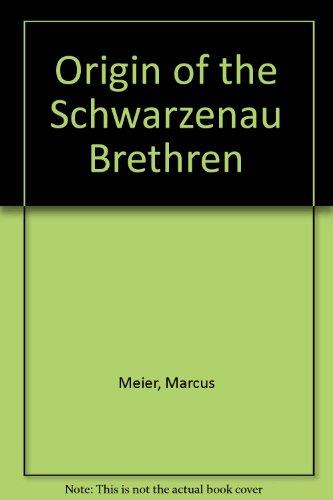 9780936693521: Origin of the Schwarzenau Brethren