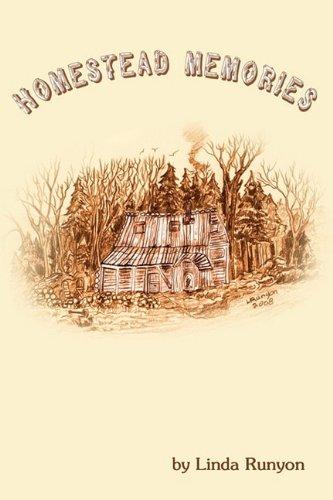 Homestead Memories (Paperback): Linda Runyon