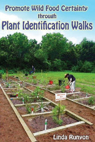 Promote Wild Food Certainty Through Plant Identification Walks (9780936699295) by Linda Runyon