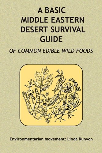 9780936699882: A Basic Middle Eastern Desert Survival Guide of Common Wild Foods