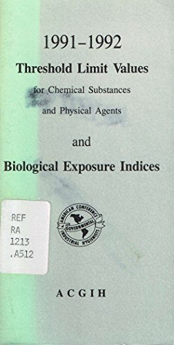 9780936712925: Threshold Limit Values for Chemical Substances & Physical Agents & Biological Exposure Indices, 1991-1992