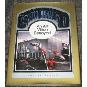 9780936725000: Chouinard: An Art Vision Betrayed : The Story of the Chouinard Art Institute, 1921-1972