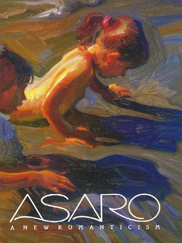 Asaro: A New Romanticism: Perine, Robert; Asaro,