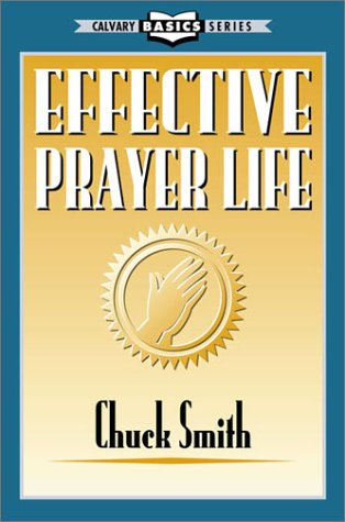 9780936728032: Effective prayer life