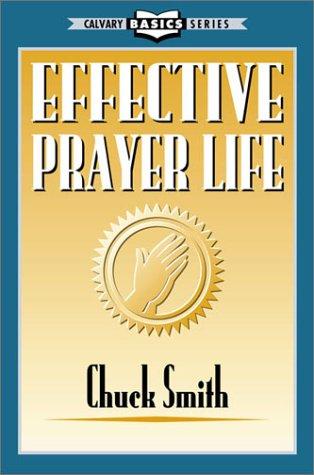 9780936728032: Effective prayer life