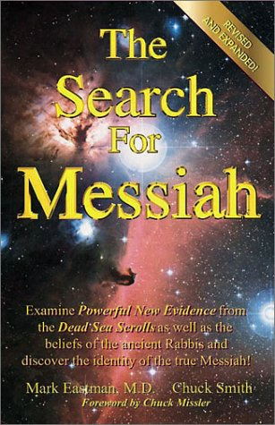 9780936728506: The Search for Messiah: Discovering the Identity of the True Messiah!