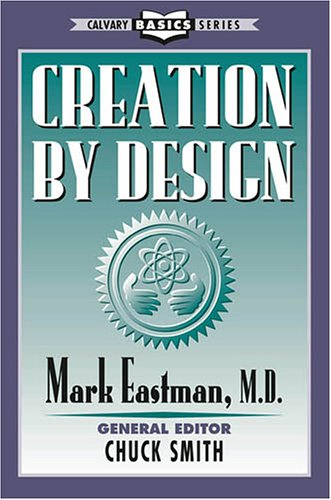 9780936728681: Creation by Design