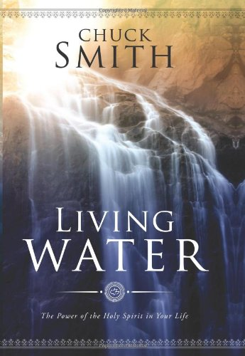 9780936728773: Living Water: The Power of the Holy Spirit in Your Life