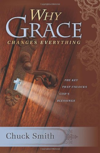 9780936728780: Why Grace Changes Everything
