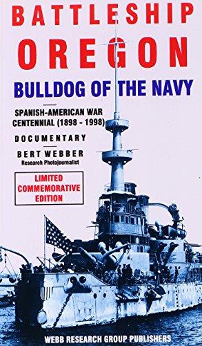 9780936738246: Battleship Oregon: Bulldog of the Navy : Documentary