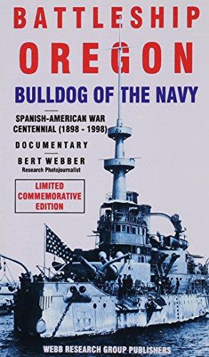 9780936738796: Battleship Oregon: Bulldog of the Navy : An Oregon Documentary