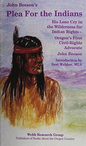 John Beeson's Plea for the Indians, His: John Beeson