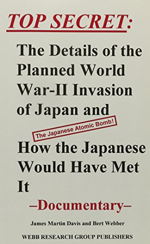 Top Secret: The Details of the Planned: James Martin Davis,