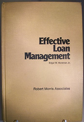9780936742069: Effective Loan Management
