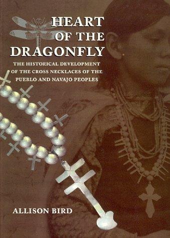 Heart of the Dragonfly: Historical Development of: Bird, Allison