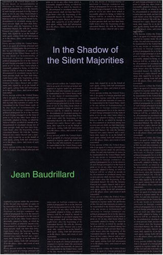 9780936756004: In the Shadow of the Silent Majorities (Semiotext(e) Foreign Agents Series)