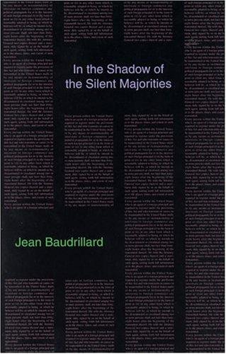 In the Shadow of the Silent Majorities,: Jean Baudrillard