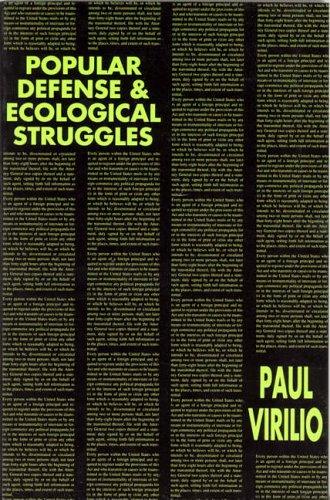 Popular Defense & Ecological Struggles (Semiotext(e) Foreign Agents Series): Paul Virilio