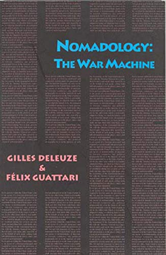 Nomadology: The War Machine (Semiotext(e) / Foreign Agents): Deleuze, Gilles