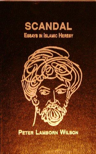 9780936756134: Scandal: Essays in Islamic Heresy