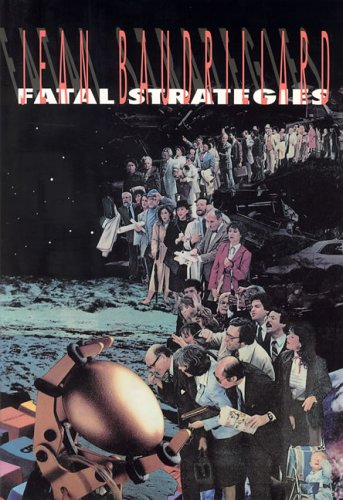 9780936756509: Fatal Strategies (Semiotext(e) / Foreign Agents)