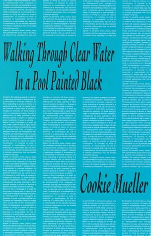 9780936756615: Walking Through Clear Water in a Pool Painted Black (Semiotext(e) / Native Agents)