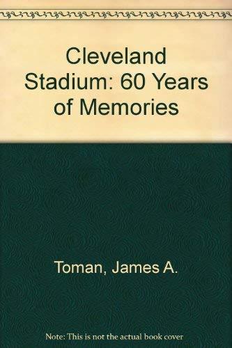 9780936760094: Cleveland Stadium: 60 Years of Memories