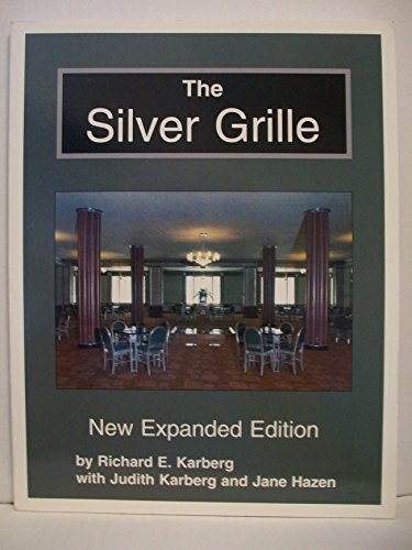 The Silver Grille: New Expanded Edition: Karberg, Richard E.