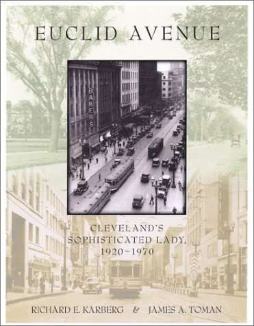 9780936760193: Euclid Avenue: Cleveland's Sophisticated Lady, 1920-1970
