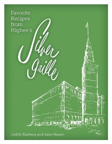 9780936760353: Favorite Recipes from Higbee's Silver Grille